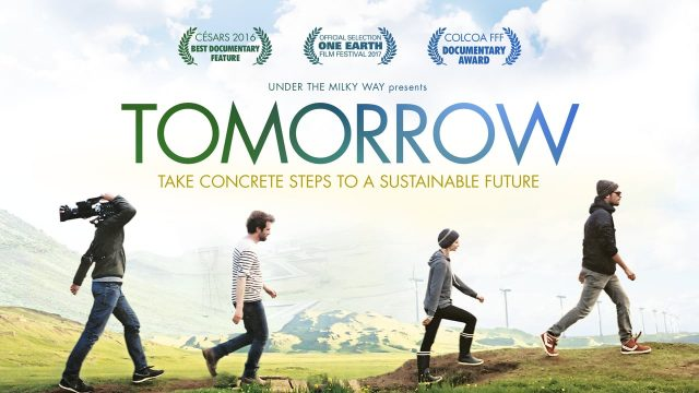 """Film Screening: """"Tomorrow – Steps to a Sustainable Future"""""""